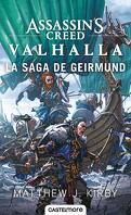 Assassin's Creed, Tome 11 : Valhalla: La Saga de Geirmund