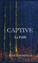 Captive La Faille