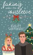 Faking Under the Mistletoe