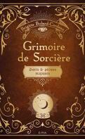 Grimoire de sorcière : Sorts et potions magiques