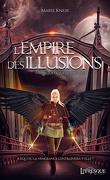 L'Empire des illusions, Tome 2 : L'Envol de l'héritière