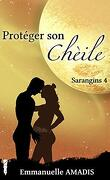 Sarangins, Tome 4 : Protéger son Chèile