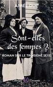 Sont-elles des femmes ? Roman sur le troisième sexe