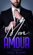 The CEO, Tome 2 : Mon amour