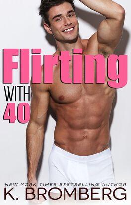 Couverture du livre : Flirting with 40