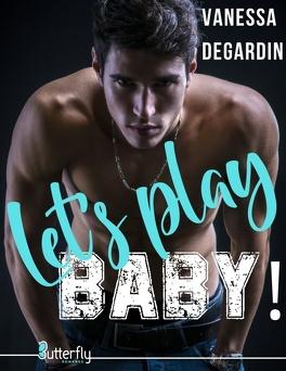 Couverture du livre : Let's play, baby !