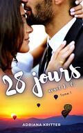 28 Jours avant J.C. Tome 1