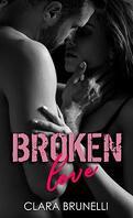 Broken, Tome 1 : Broken Love