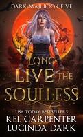 Dark Maji, Tome 5 : Long Live the Soulless