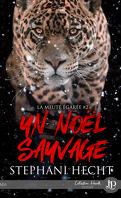 La Meute égarée, Tome 2 : Un noël sauvage