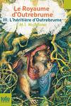 couverture Le Royaume d'Outrebrume, Tome 3 : L'Héritière d'Outrebrume