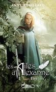 Les Ailes d'Alexanne, Tome 9 : Eire