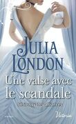 Royales alliances, Tome 2 : Une valse avec le scandale
