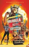 Valhalla Hôtel, Tome 1 : Bite the bullet
