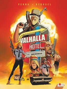 Couverture du livre : Valhalla Hôtel, Tome 1 : Bite the bullet