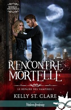 Couverture de Bataille surnaturelle : Le Repaire des vampires, Tome 1 : Rencontre mortelle