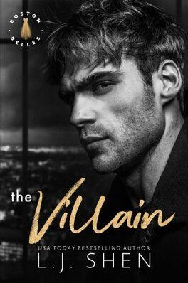 Couverture du livre : Boston Belles, Tome 2 : The Villain