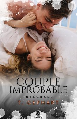Couverture du livre : Couple improbable, Intégrale