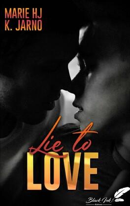 Couverture du livre : Lie to Love