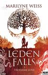 Leden Falls, Tome 3 : Troisième lune