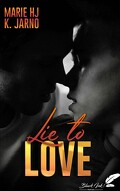 Lie to Love