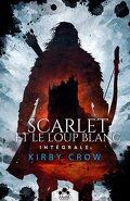 Scarlet et le loup blanc - L'intégrale