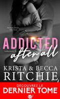 Addictions, Tome 3 : Addicted After All