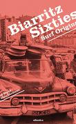 Biarritz Sixties Surf Origins