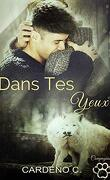 Compagnons, Tome 3 : Dans tes yeux