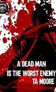 De sang et d'os, Tome 0.5 : A Dead Man is the Worst Enemy