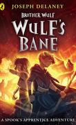 Frère Wulf, Tome 2 : Wulf's Bane
