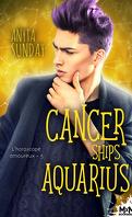 L'Horoscope amoureux, Tome 5 : Cancer ships aquarius
