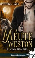La Meute Weston, Tome 3 : Cinq semaines