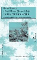 LA TRAITE DES NOIRS