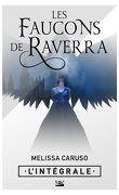 Les Faucons de Raverra, Intégrale