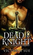 Les Gardiens de Camelot, Tome 2 : Dead Of Knight