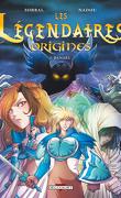 Les Légendaires : Origines, Tome 1 : Danaël