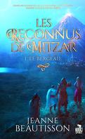 Les Reconnus de Mitzar, Tome 1 : Le Berceau