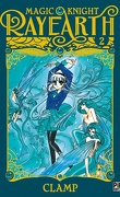 Magic Knight Rayearth, tome 2