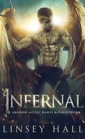 Shadow Guild : Hades & Persephone, Tome 1 : Infernal
