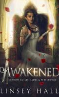 Shadow Guild : Hades & Persephone, Tome 2 : Awakened