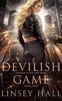 Shadow Guild: The Rebel, Tome 4 : Devilish Game
