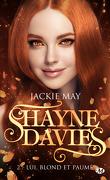Shayne Davies, Tome 2 : Lui, blond et paumé
