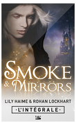 Smoke and Mirrors, Intégrale