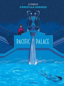 Couverture du livre : Spirou et Fantasio : Pacific Palace