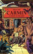 Carmin, tome 1 : Le Garçon au pied-sabot