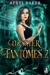 couverture Dossiers fantômes, Tome 2 : Dossiers fantômes 2