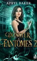 Dossiers fantômes, Tome 2 : Dossiers fantômes 2