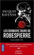 La chute: Les derniers jours de Robespierre