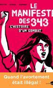 Le manifeste des 343, histoire d'un combat